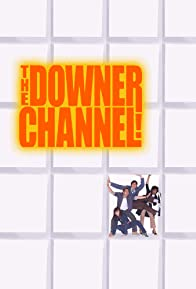 Primary photo for The Downer Channel