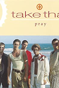Primary photo for Take That: Pray