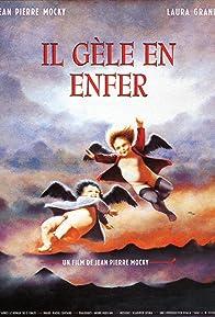 Primary photo for Il gèle en enfer