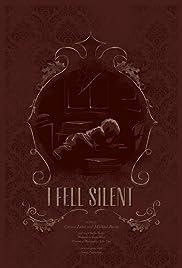 I Fell Silent Poster