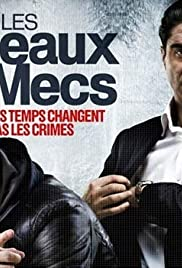 Les beaux mecs Poster - TV Show Forum, Cast, Reviews