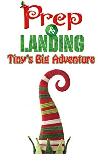 Link download hd quality movies Prep \u0026 Landing: Tiny's Big Adventure USA [640x360]