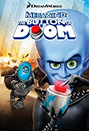 Megamind: The Button of Doom (2011) Poster - Movie Forum, Cast, Reviews