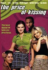 Primary photo for The Price of Kissing