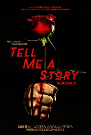 Tell Me a Story (2018-)