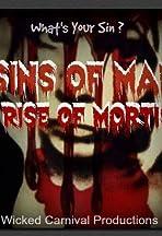 Sins of Man: Rise of Mortis