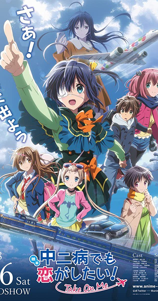 Eiga Chuunibyou Demo Koi Ga Shitai Take On Me 2018 Imdb Copyrights and trademarks for the anime, and other promotional materials are held by their respective owners and their use is allowed under the fair use clause of the copyright law. eiga chuunibyou demo koi ga shitai