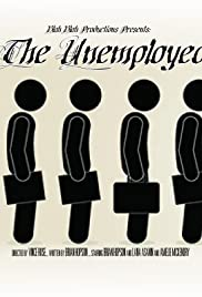 The Unemployed Poster