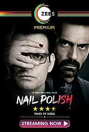 Nail Polish (2021) Hindi 1080p Full Bollywood Movie