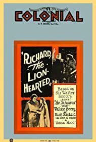 Richard the Lion-Hearted (1923) Poster - Movie Forum, Cast, Reviews