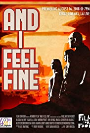 And I Feel Fine Poster