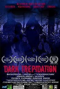 Primary photo for Dark Trepidation