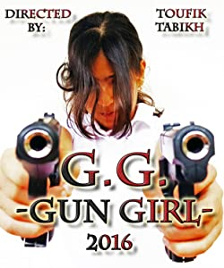 G.G. Gun Girl malayalam full movie free download