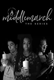 Middlemarch: The Series Poster
