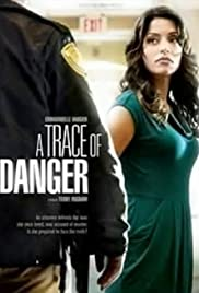 A Trace Of Danger Tv Movie 2010 Imdb