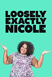 *Loosely Exactly Nicole Poster