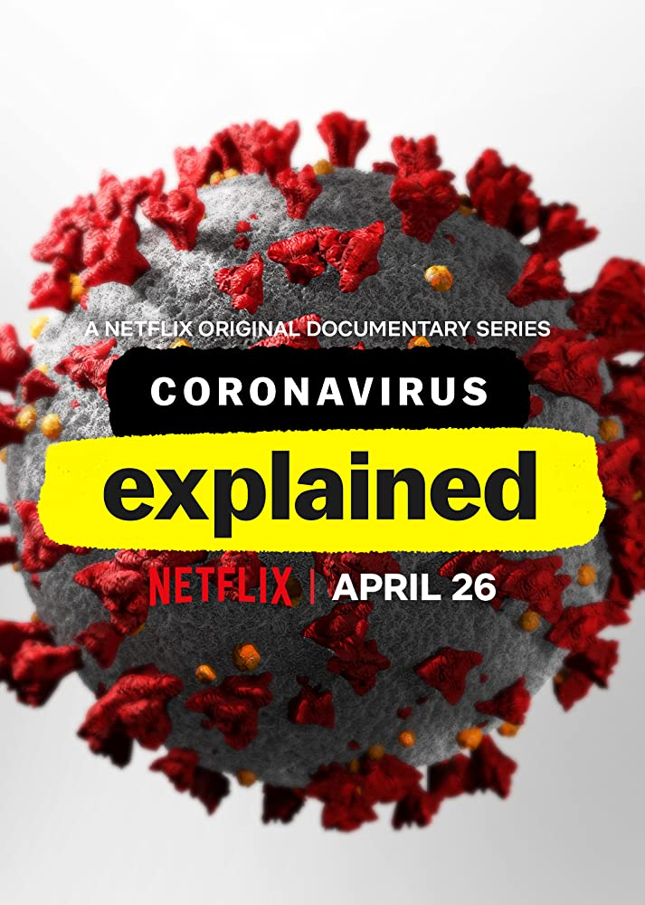 Coronavirus Explained (2020) Season 1 Complete 720p NF HDRip Download