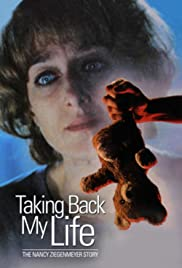 Taking Back My Life: The Nancy Ziegenmeyer Story Poster