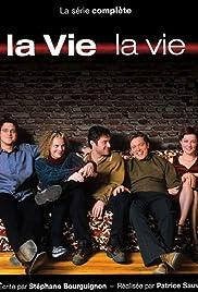 La vie, la vie Poster