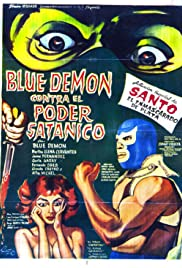 Blue Demon vs. the Satanic Power Poster