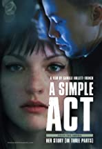 Her Story No. 1: A Simple Act