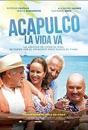 Acapulco La vida va Poster