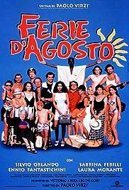 Ferie d'agosto(1996) Poster - Movie Forum, Cast, Reviews