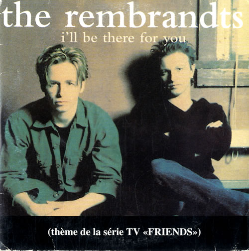 The Rembrandts in The Rembrandts: I'll Be There for You (1995)