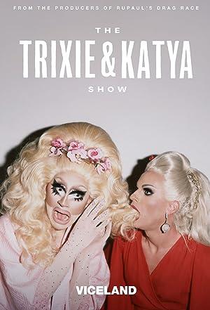 Where to stream The Trixie & Katya Show