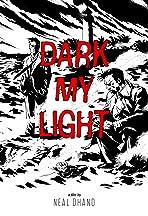 Dark My Light
