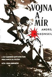 Voyna i mir AKA War and Peace / Πόλεμος και ειρήνη (1966)