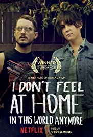 I Don't Feel at Home in This World Anymore. Poster