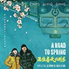 A Road To Spring (2019)