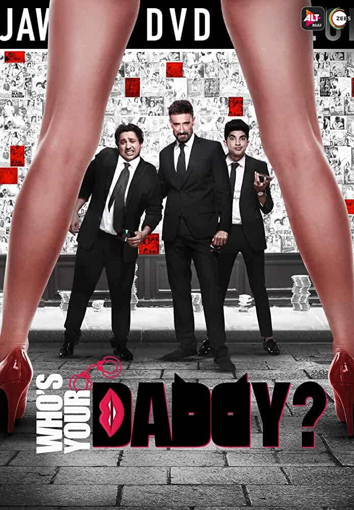 [18+]Whos Your Daddy (2020) Hindi Season 1 [EP 1 To 5] 480p UNRATED HDRip Download