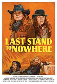Last Stand to Nowhere Poster