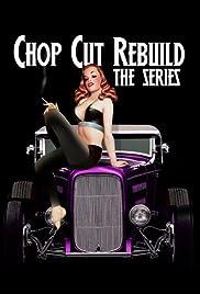 Chop Cut Rebuild Poster