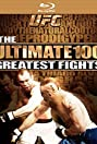 UFC's Ultimate 100 Greatest Fights (2009) Poster