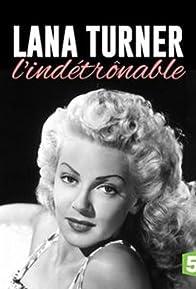 Primary photo for Lana Turner, l'indétrônable