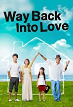Way Back Into Love