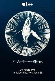 Fathom (2021)