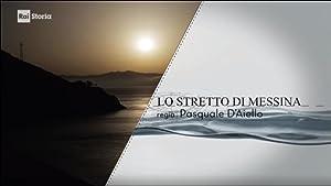 Mare Nostrum: Lo Stretto di Messina