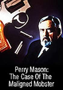 H.264 movie trailers download Perry Mason: The Case of the Maligned Mobster by Christian I. Nyby II [1080p]