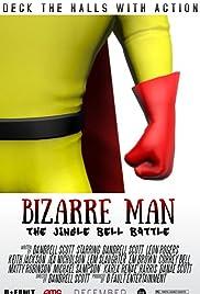 Bizarre Man: The Jingle Bell Battle