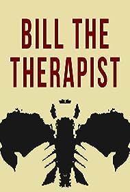 Bill the Therapist (2016)