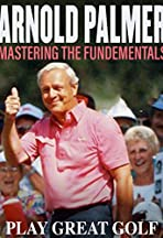 Arnold Palmer: Mastering the Fundamental