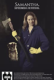 Samantha, Lady Birchwood and the overfed dog Poster