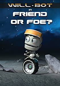 The movies pc download Will-Bot: Friend or Foe [mkv]