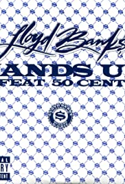 Lloyd Banks Feat. 50 Cent: Hands Up Poster