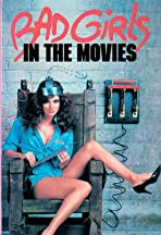 Bad Girls in the Movies