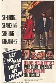 Let No Man Write My Epitaph Poster - Movie Forum, Cast, Reviews